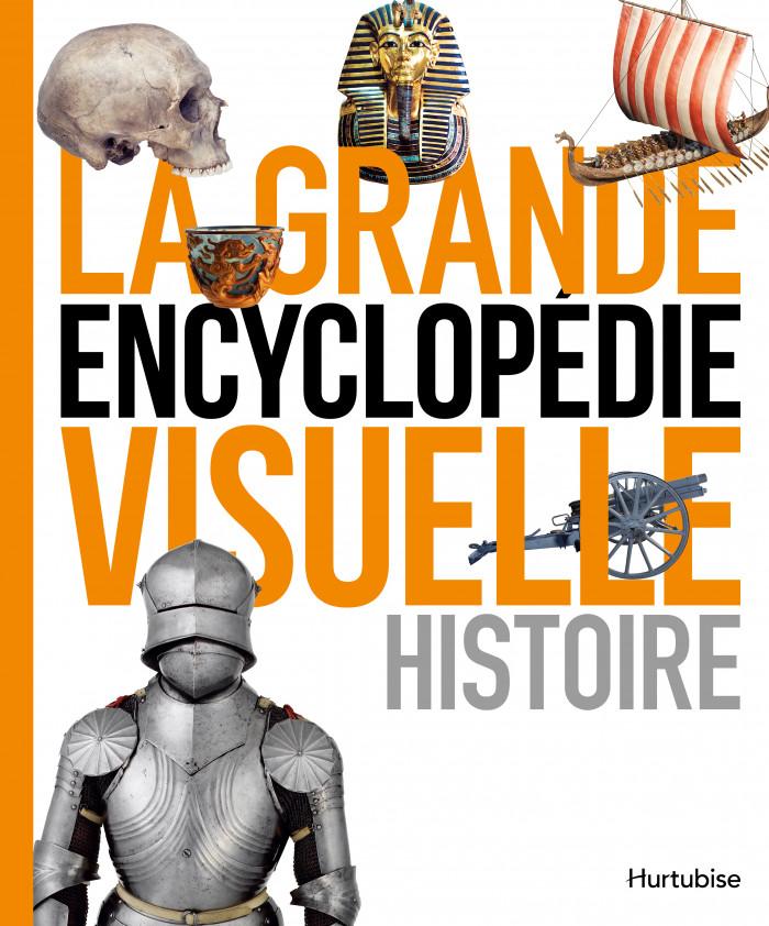 Couverture de La grande encyclopédie visuelle : Histoire