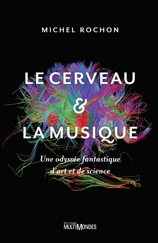 Couverture de Le cerveau et la musique