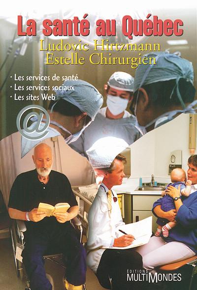 Couverture de La santé au Québec