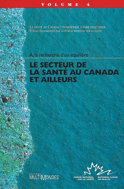 Couverture de Le secteur de la santé au Canada et ailleurs