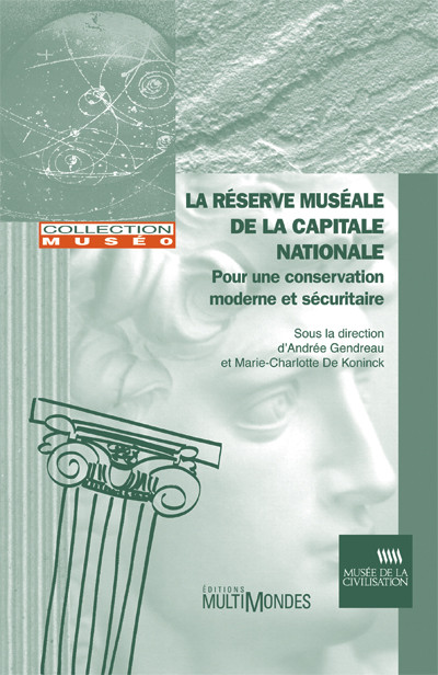 Couverture de La réserve muséale de la capitale nationale