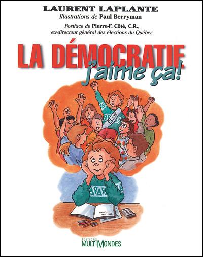 Couverture de La démocratie, j'aime ça !