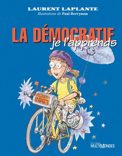 Couverture de La démocratie, je l'apprends !