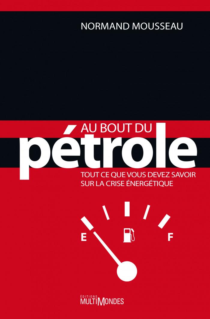 Couverture de Au bout du pétrole