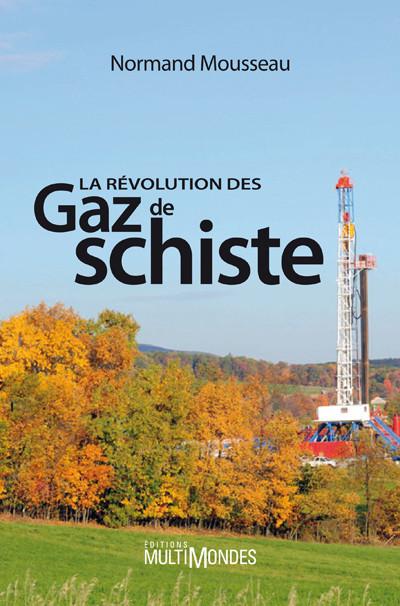 Couverture de La révolution des gaz de schiste