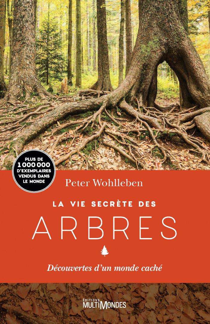 Couverture de La vie secrète des arbres