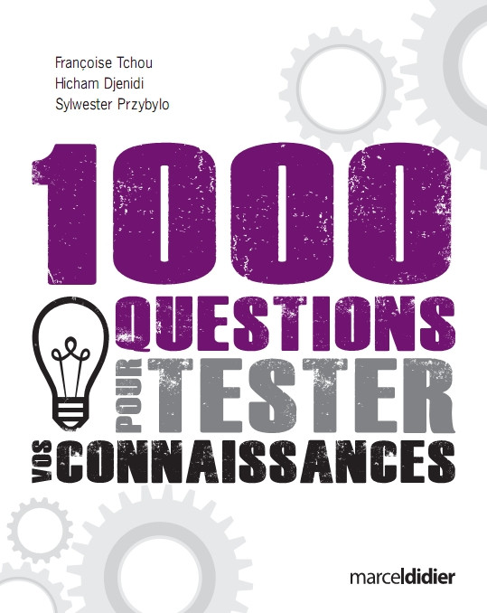 Couverture de 1000 questions pour tester vos connaissances
