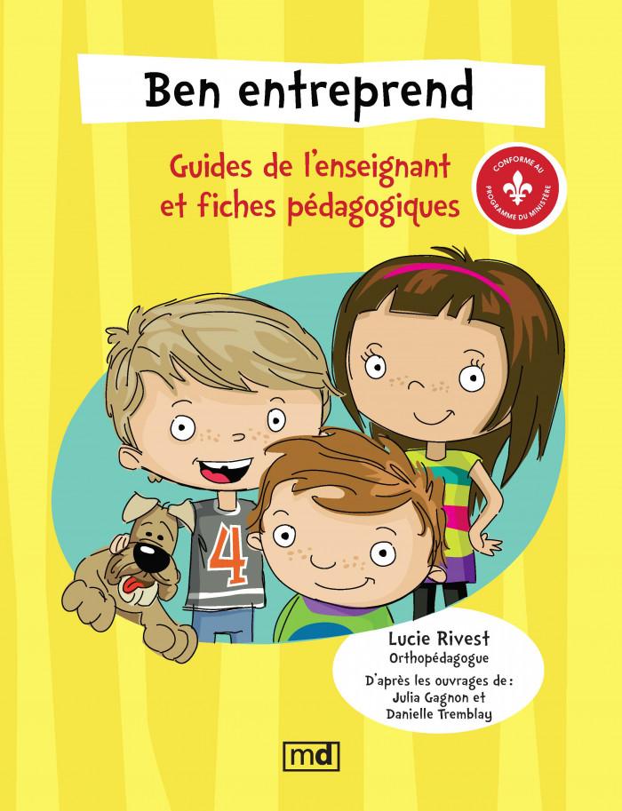 Couverture de Ben entreprend - Guides de l'enseignant et fiches pédagogiques