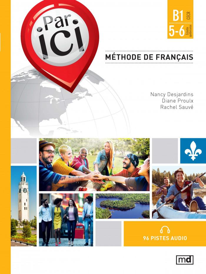 Couverture de Par ici - Méthode de français, Niveau B1 / 5-6
